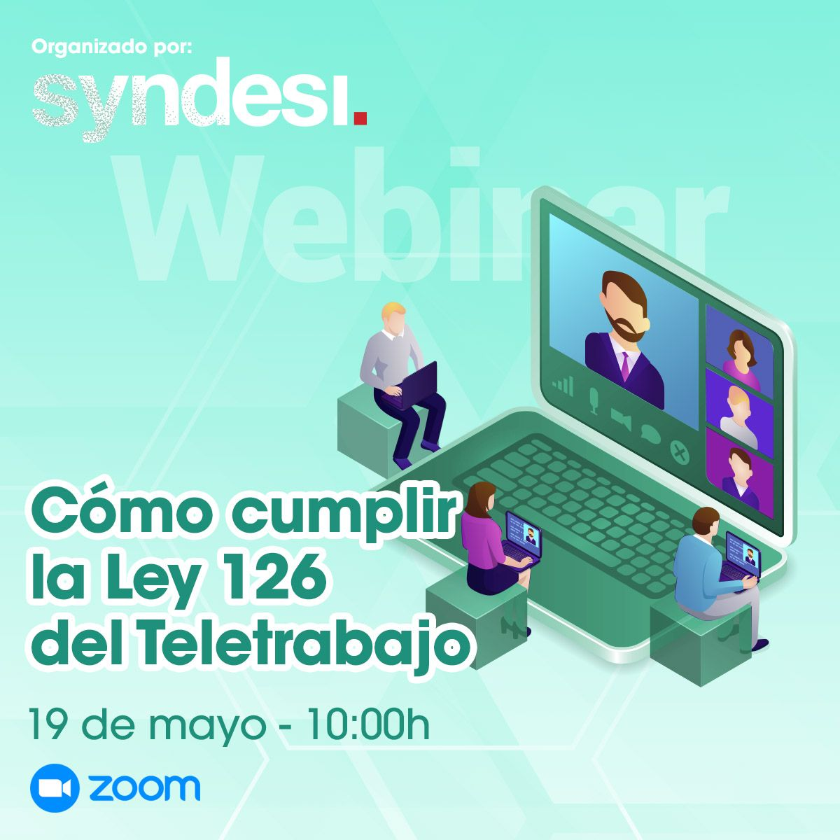 """Syndesi Consulting celebra el webinar """"Cómo cumplir la ley 126 del teletrabajo"""""""