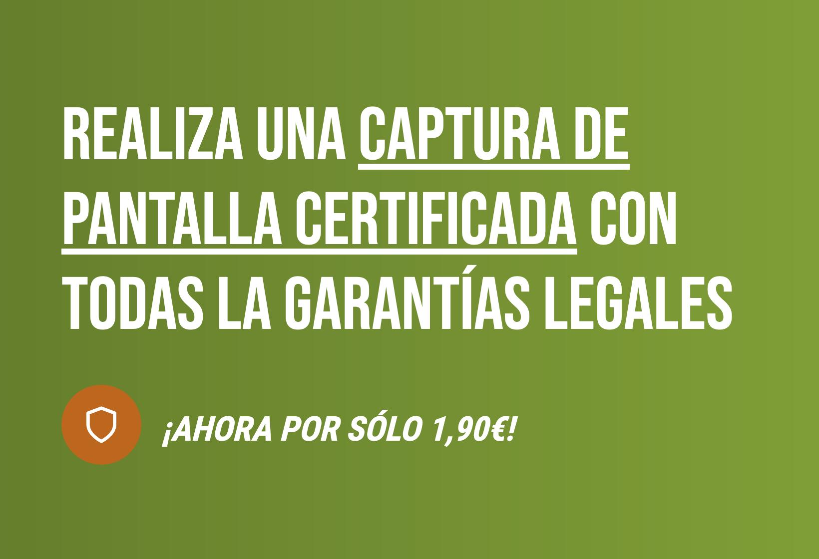 ¿Se puede presentar un pantallazo o captura de pantalla como prueba legal? según capturacertificada.es