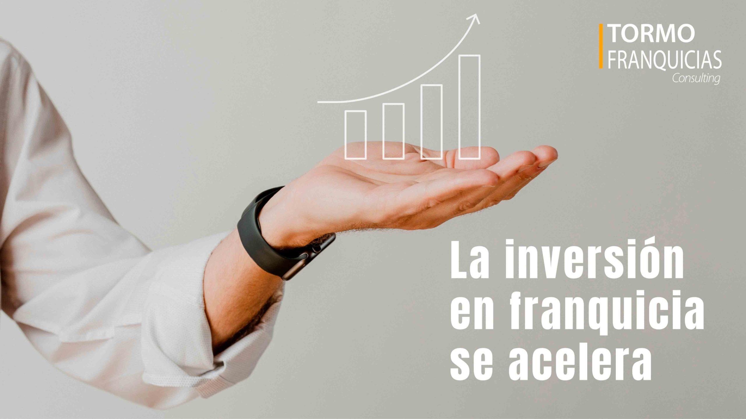 La inversión en franquicia vuelve a acelerarse según informan desde la consultora Tormo Franquicias