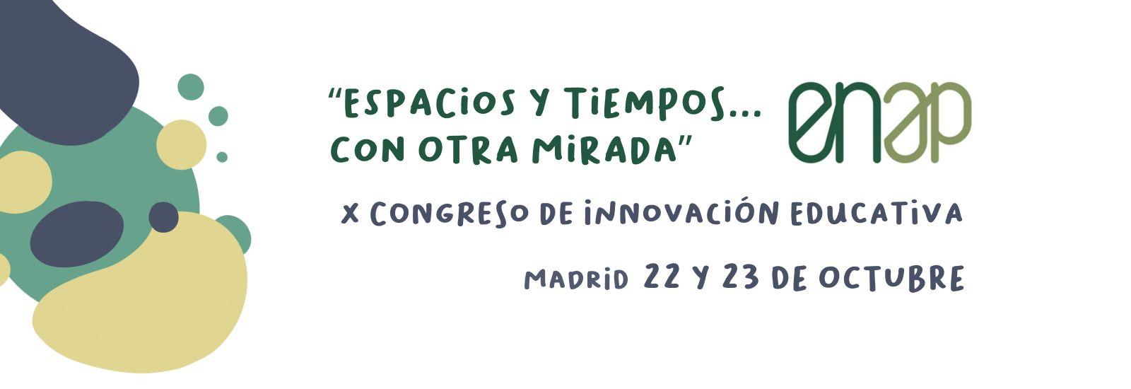 """Bajo el lema """"Espacios y tiempos…con otra mirada"""" se celebra el X Congreso de Innovación Educativa"""
