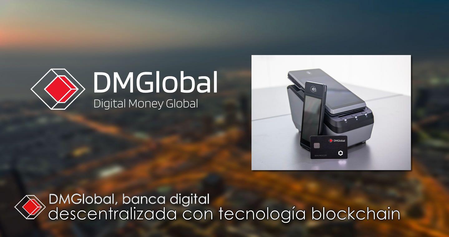 DMGlobal, banca digital descentralizada con tecnología blockchain