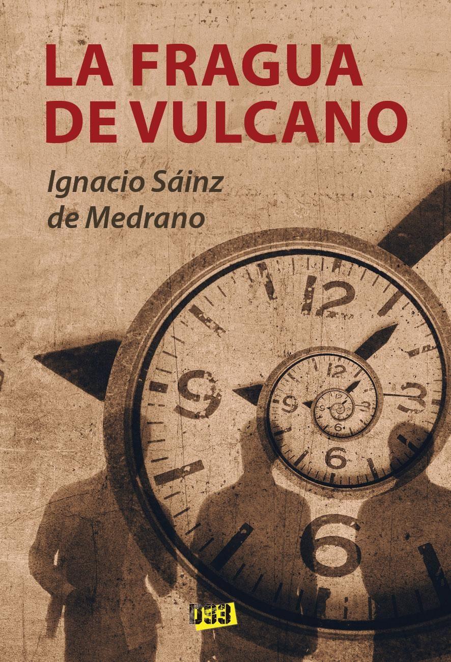 'La fragua de Vulcano', una historia donde el pasado vuelve para ajustar las cuentas con violencia