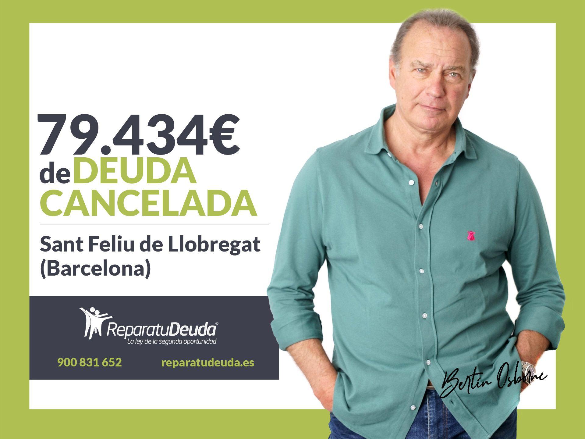 Repara tu Deuda cancela 79.434 € en Sant Feliu de Llobregat (Barcelona) con la Ley de Segunda Oportunidad