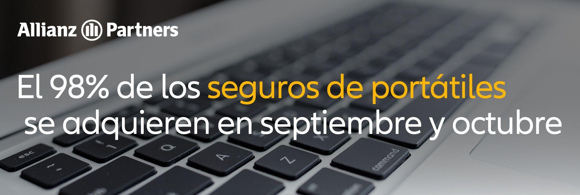 El 98% de los seguros de portátiles se adquieren entre septiembre y octubre, según Allianz Partners